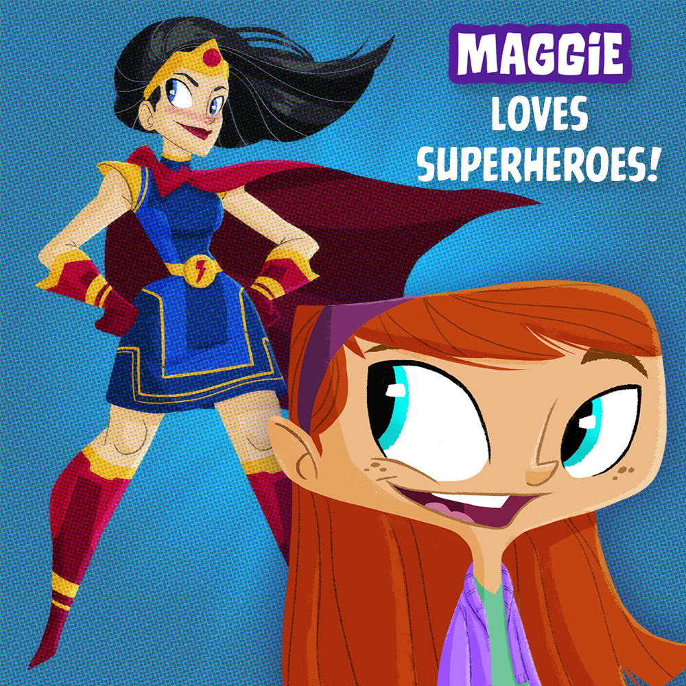 Maggie Loves Superheroes!